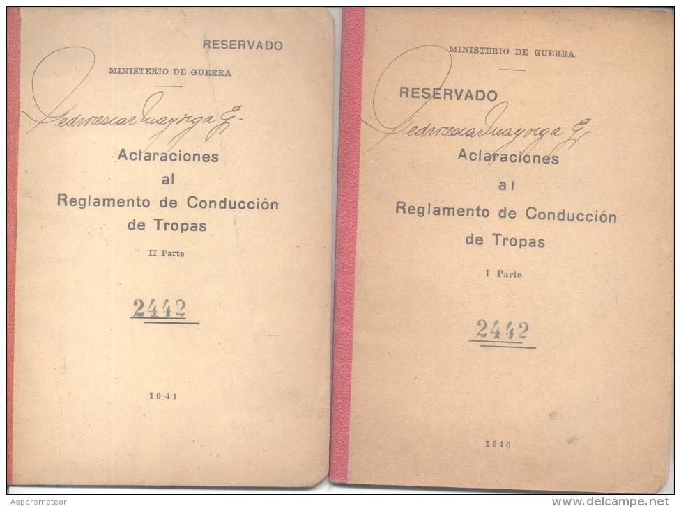 ACLARACIONES AL REGLAMENTO DE CONDUCCION DE TROPAS I Y II PARTE AÑOS 1940 Y 1941 42 Y 16 PAGINAS - Oorlog 1914-18