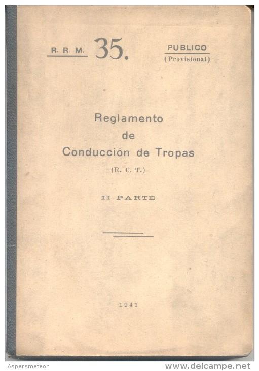REGLAMENTO DE CONDUCCION DE TROPAS II PARTE AÑO 1941 292 PAGINAS MAS MUCHAS OTRAS PARA ANOTACIONES - Guerra 1914-18