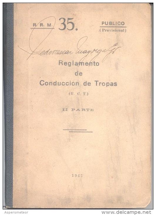 REGLAMENTO DE CONDUCCION DE TROPAS II PARTE AÑO 1941 292 PAGINAS MAS MUCHAS OTRAS PARA ANOTACIONES - Oorlog 1914-18