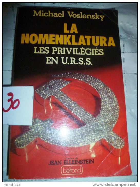 LA NOMENKLATURA  LES PRIVILEGES DE L'URSS   30/5 - Livres, BD, Revues