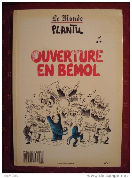 PLANTU . LE MONDE . 1988 .  OUVERTURE EN BEMOL - Autres Auteurs