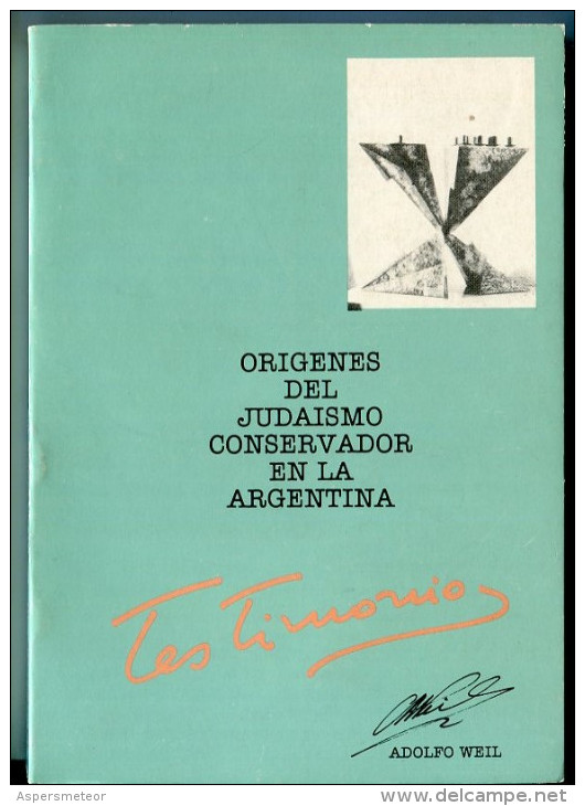 """""""LOS ORÍGENES DEL JUDAÍSMO CONSERVADOR EN ARGENTINA"""" AUTOR ADOLFO WEIL EDIT.SEMINARIO AÑO 1988 PAG. 170 NUEVO GECKO - Cultural"""