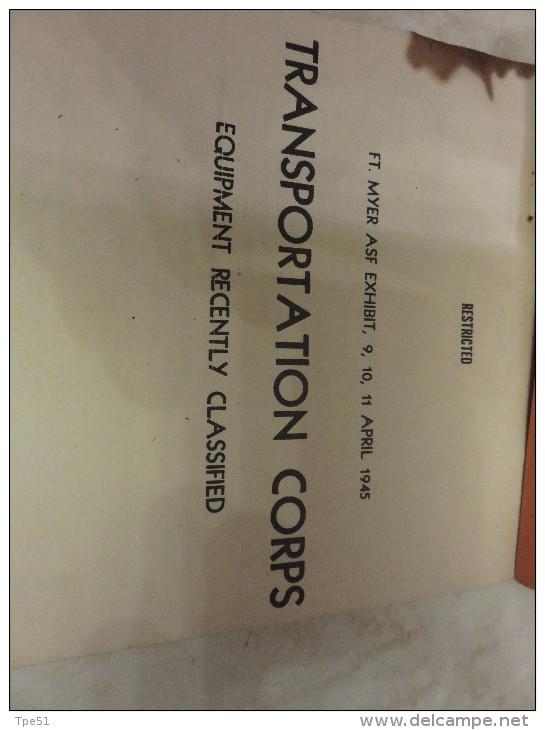 Manuel US TRANSPORTATION CORPS April 1945, Restricted 54 Pages, Belles Photographies - 1939-45
