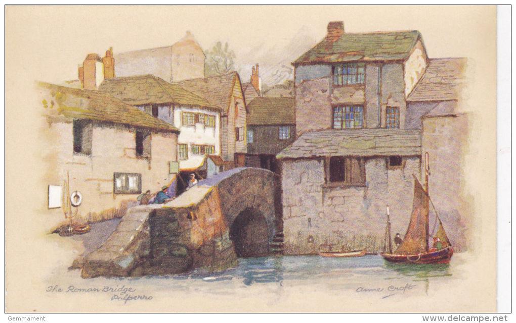 POLPERRO - THE ROMAN BRIDGE . ANNE CROFT - England