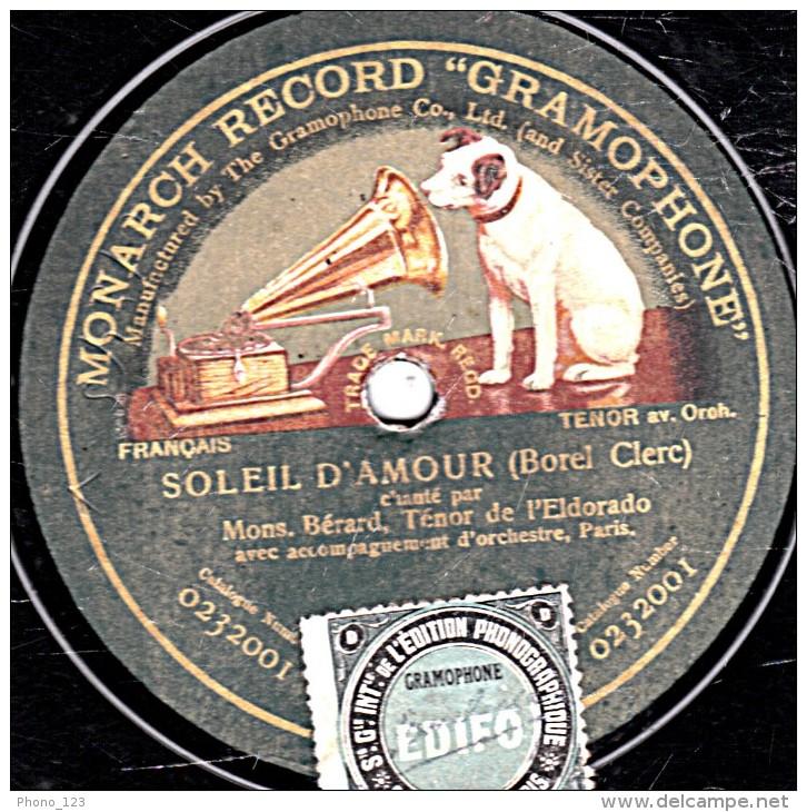 78 Trs - 30 Cm - état B - MONARCH RECORD GRAMOPHONE  0230000  0232001 - BERARD - FLEUR D'ITALIE - SOLEIL D'AMOUR - 78 Rpm - Schellackplatten