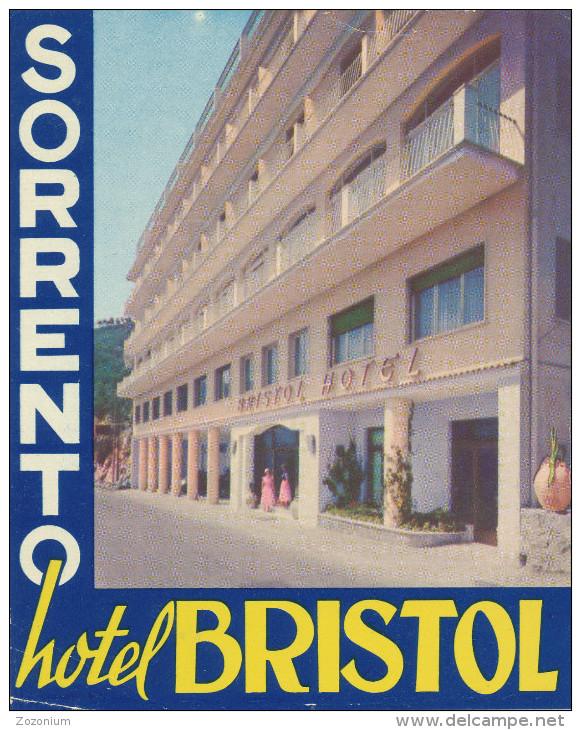 SORRENTO - HOTEL BRISTOL,  Old HOTEL LUGGAGE LABEL ETIQUETTE ETICHETTA BAGAGE - Etiketten Van Hotels
