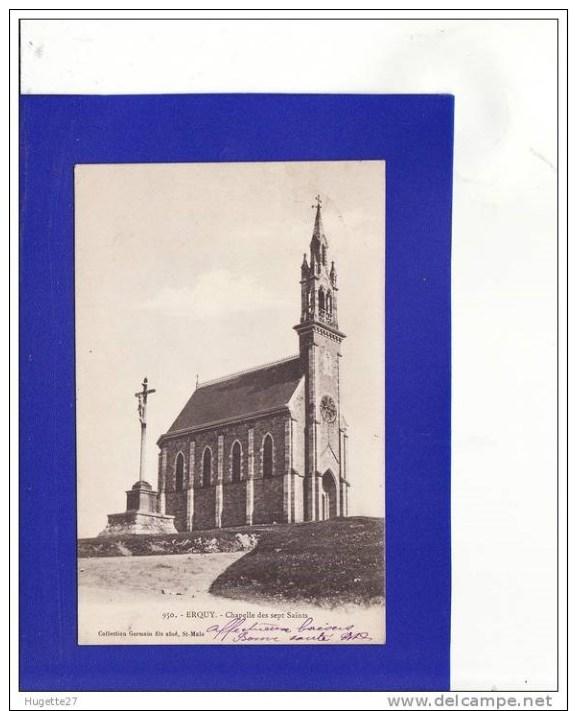 """U1502)9)  ERQUY Chapelle Des 7 Saints """"DOS SIMPLE"""" (Très Très Bon état) - Erquy"""