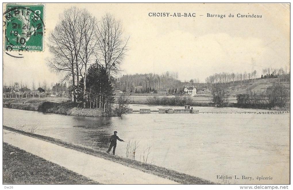 Choisy-au-bac (Oise) - Barrage Du Carendeau - Pêcheur - Edition L. Bary - Frankrijk