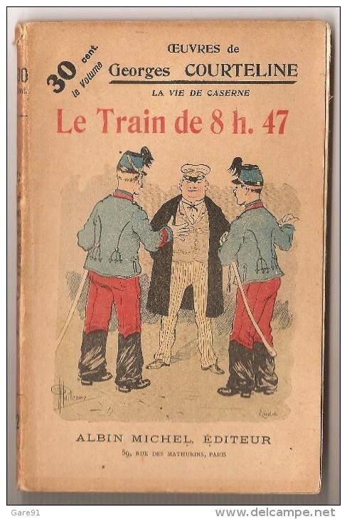 La Vie De Caserne  LE TRAIN DE 8h 47 N°2 - Libri