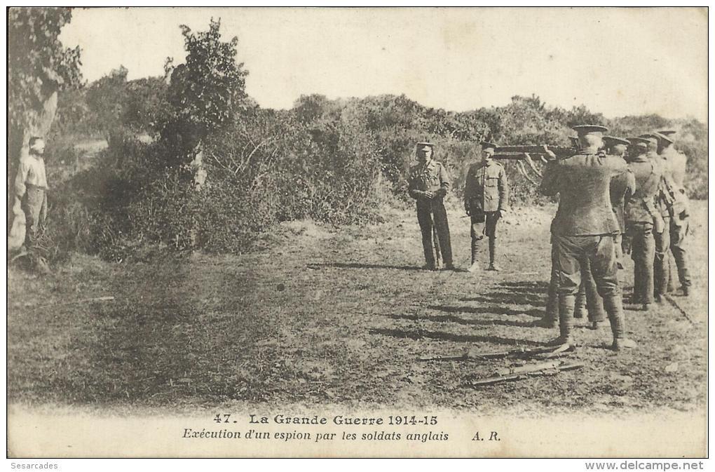 EXECUTION D'UN ESPION PAR LES SOLDATS ANGLAIS. A.R. SCAN R/V - Guerra 1914-18
