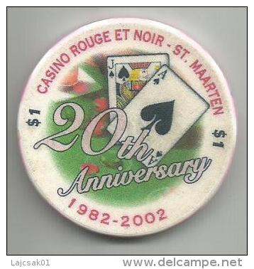 Casino Chip Casino Rouge Et Noir St.Maarten 20th Anniversary 1982-2002. 1 $ - Casino