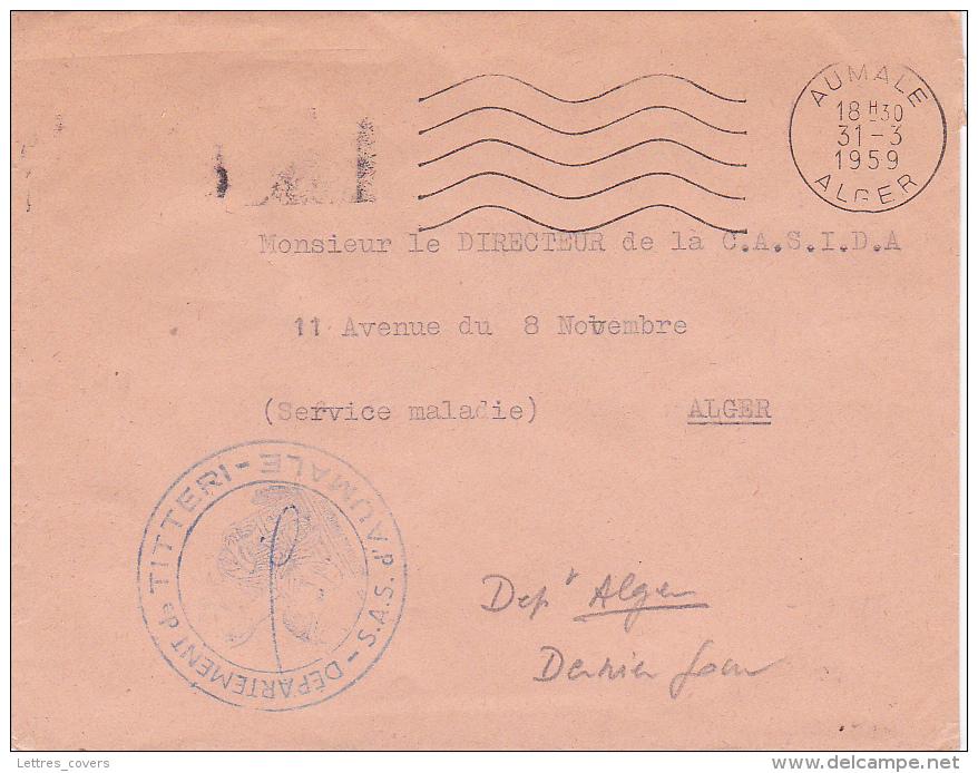 """Obl Méca Ondulée """" AUMALE ALGER 31/3/59 """" DERNIER JOUR ANCIEN DEPARTEMENT + SAS D'AUMALE TITTERI Lettre FM - Algeria (1924-1962)"""