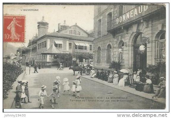 920 - LA BOURBOULE - TERRASSE DU GRAND-HOTEL DES ILES BRITANIQUES ( Animées ) - La Bourboule