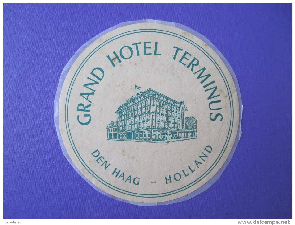 HOTEL MOTEL PENSION TERMINUS HAGUE DEN HAAG HOLLAND NETHERLANDS TAG DECAL STICKER LUGGAGE LABEL ETIQUETTE AUFKLEBER - Etiketten Van Hotels