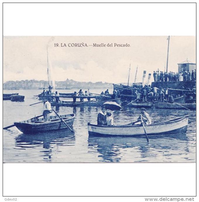 LCRÑTP5764CPA-LFTD10188TCSC.Tarjeta Postal DE CORUÑA.Mar,puerto,barcas,pescadores.muelle Del Pescado En La Coruña - Comercio