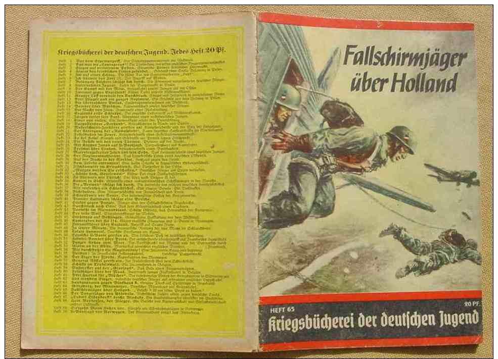 """(1047111) Kriegsbücherei Der Deutschen Jugend. Nr. 65 """"Fallschirmjäger über Holland"""". Siehe Bitte Beschreibu - Deutsch"""