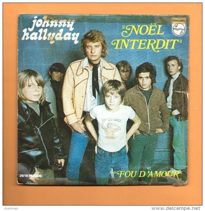 45 T PHILIPS: Johnny Hallyday, Noël Interdit - Rock