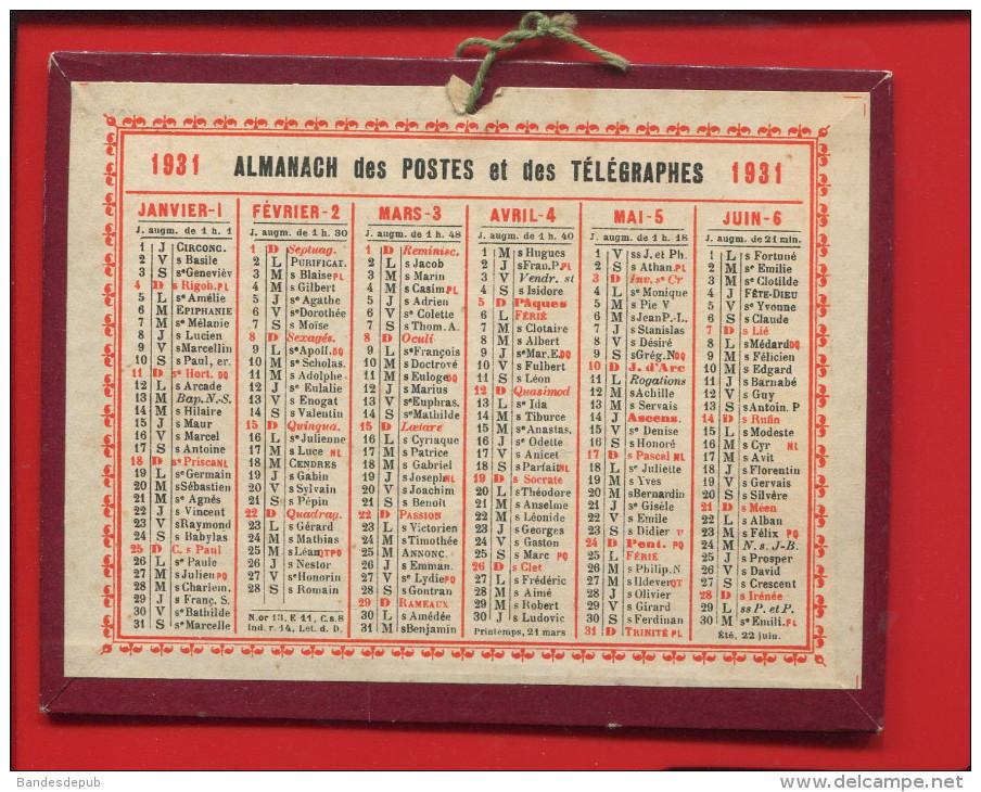 ALMANACH DES POSTES 1931 PETIT CALENDRIER CARTON EN BEL ETAT RECTO VERSO - Kalenders