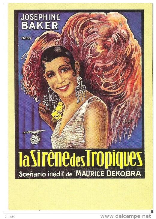 LA SIRENE DES TROPIQUES. Film  De Etievaut Et Nalpas Avec Joséphine Baker  (ed. Zreik) - Posters On Cards