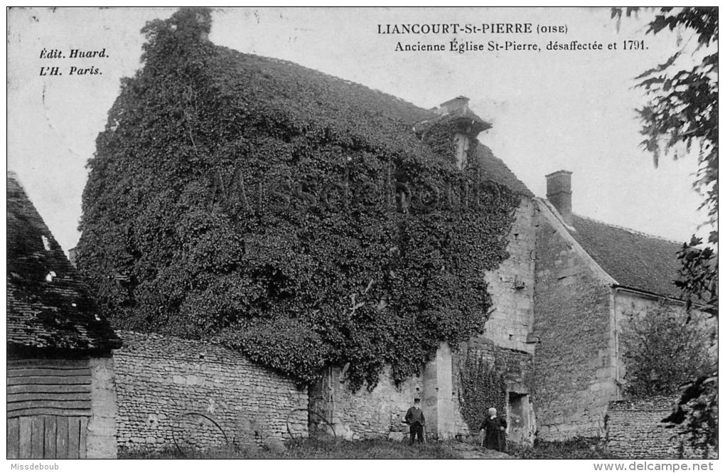 60 -LIANCOURT SAINT PIERRE - Ancienne Eglise Saint Pierre - 2 Scans - Liancourt