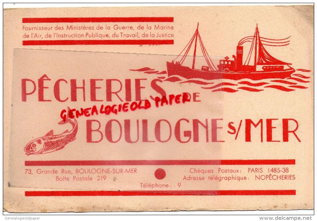 62 - BOULOGNE SUR MER - BUVARD PECHEURS  PECHE - 73 GRANDE RUE - MARINE - P