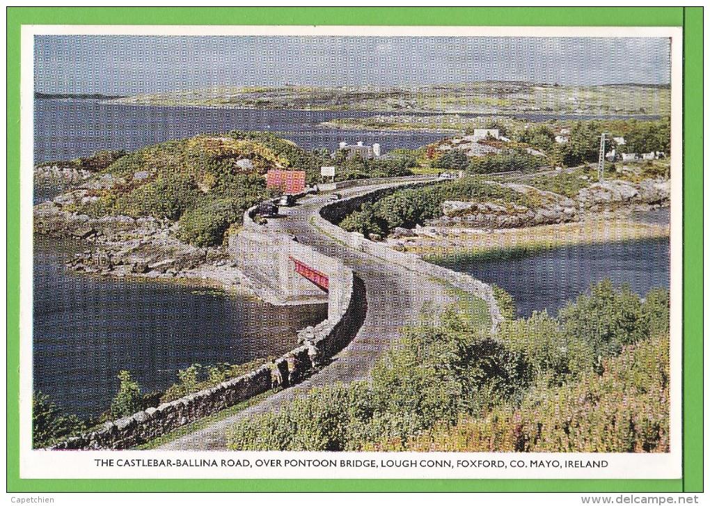 THE CASTLEBAR-BALLINA ROAD / OVER PONTOON BRIDGE / LOUGH CONN / FOXFORD / / CO. MAYO..../ Carte Vierge - Mayo