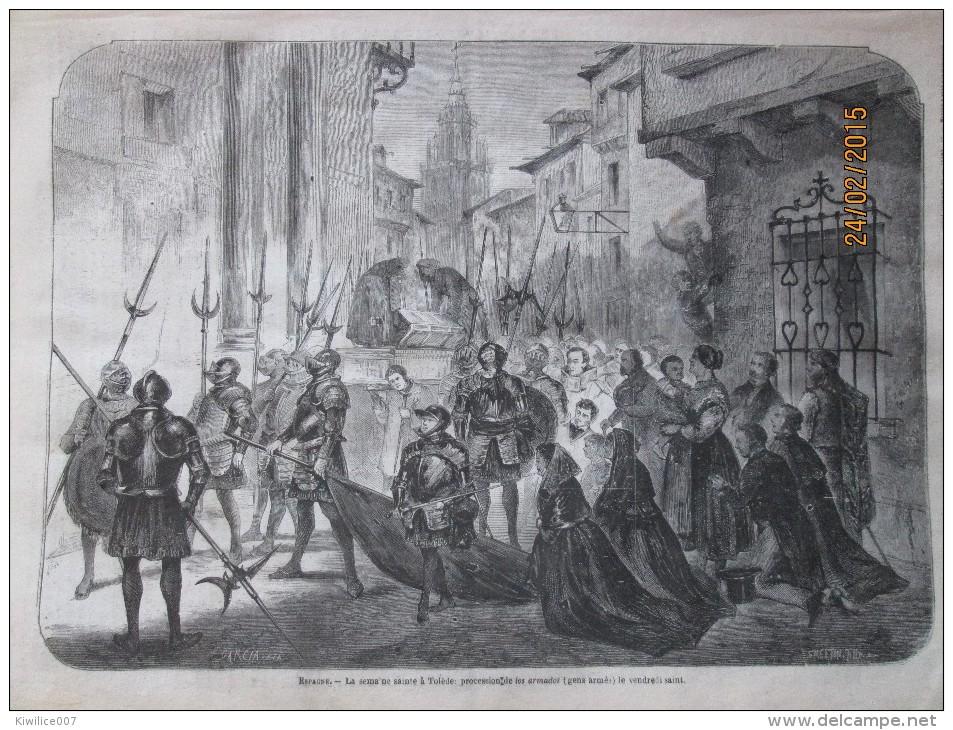1873   ESPAGNE  TOLEDE TOLEDO   La Semaine Sainte  Procession Des Los Armados  Le Vendredi Saint - Vieux Papiers
