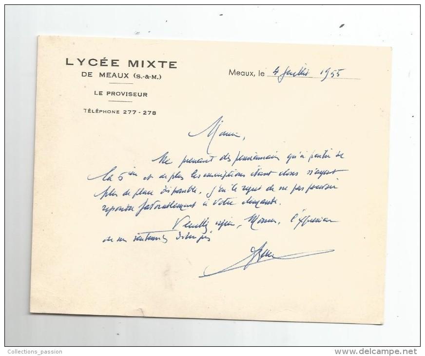 Lettre , école , LYCEE MIXTE De MEAUX , Seine Et Marne , Le Proviseur , 1955 - Facturas & Documentos Mercantiles