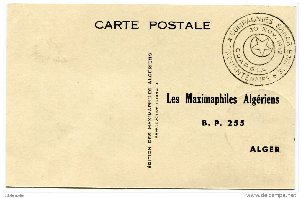 ALGERIE CARTE MAXIMUM DU N°302 CINQUANTENAIRE DES COMPAGNIES SAHARIENNES  OBLITERATION OUARGLA 30 NOV. 1952 - Cartes-maximum