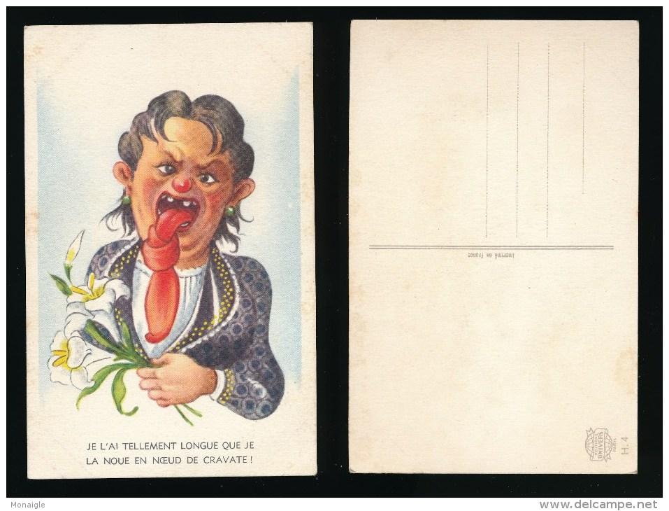 HUMOUR  - Thème Langue  - Je L'ai Tellement Longue Que Je La Noue En Noeud De Cravate - Illustrators & Photographers