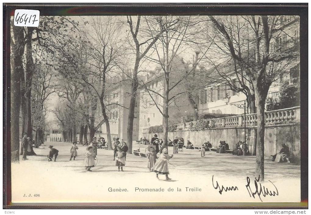GENEVE - PROMENADE DE LA TREILLE - TB - GE Ginevra