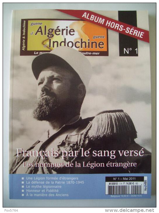 WW1 / WW2 / INDOCHINE / LEGION ETRANGERE / ALBUM HISTORIQUE - Français