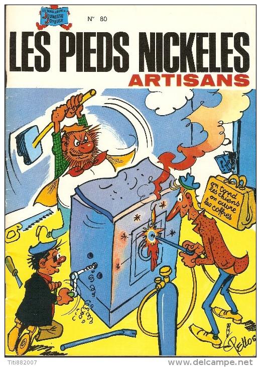 LES  PIEDS  NICKELES     -     ARTISANS     -   N° 80 - Pieds Nickelés, Les