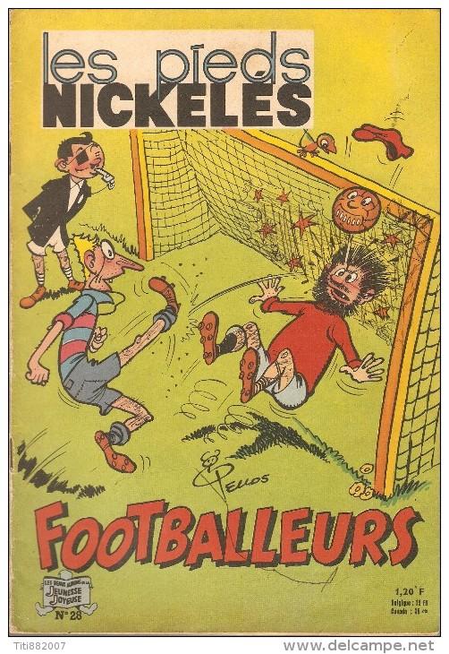 LES  PIEDS  NICKELES     -    FOOTBALLEURS    -   N° 28   . Edition Originale - Pieds Nickelés, Les
