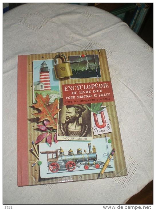 ENCYCLOPEDIE DU LIVRE D´OR POUR GARCONS ET FILLES - LIVRE 9 - IMPREMERIE A LA SALLE - Livres Pour Enfants