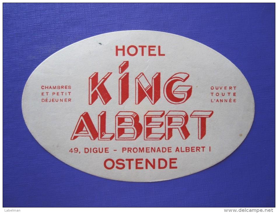 HOTEL MOTEL KING ALBERT OOSTENDE BRUXELLES BELGIE BELGIUM BELGIQUE DECAL STICKER LUGGAGE LABEL ETIQUETTE AUFKLEBER - Hotel Labels