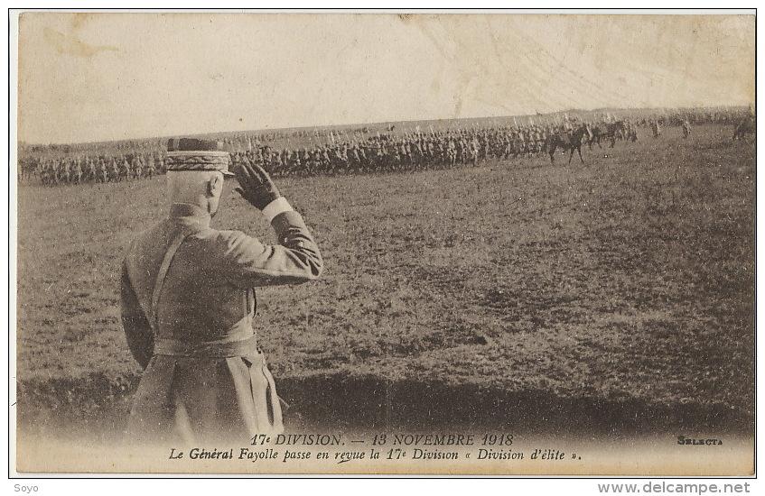 General Fayolle Né Au Puy En Velay 13/11/1918 Revue De Troupe Guerre 1914 Division Elite - Hommes Politiques & Militaires