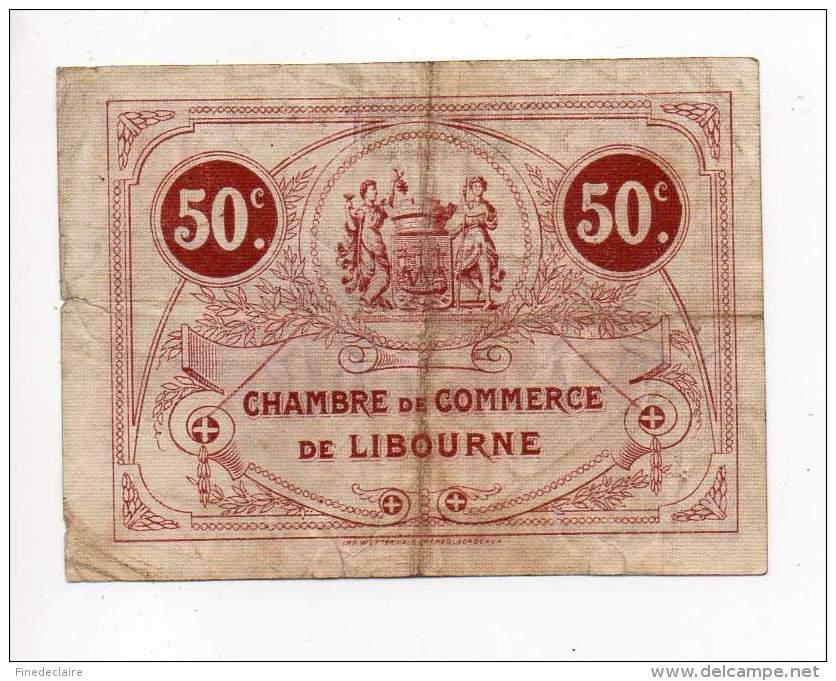 Libourne - 50 Cts - 12 Mai 1917 - 4° Série - Filigrane Abeilles - Chambre De Commerce