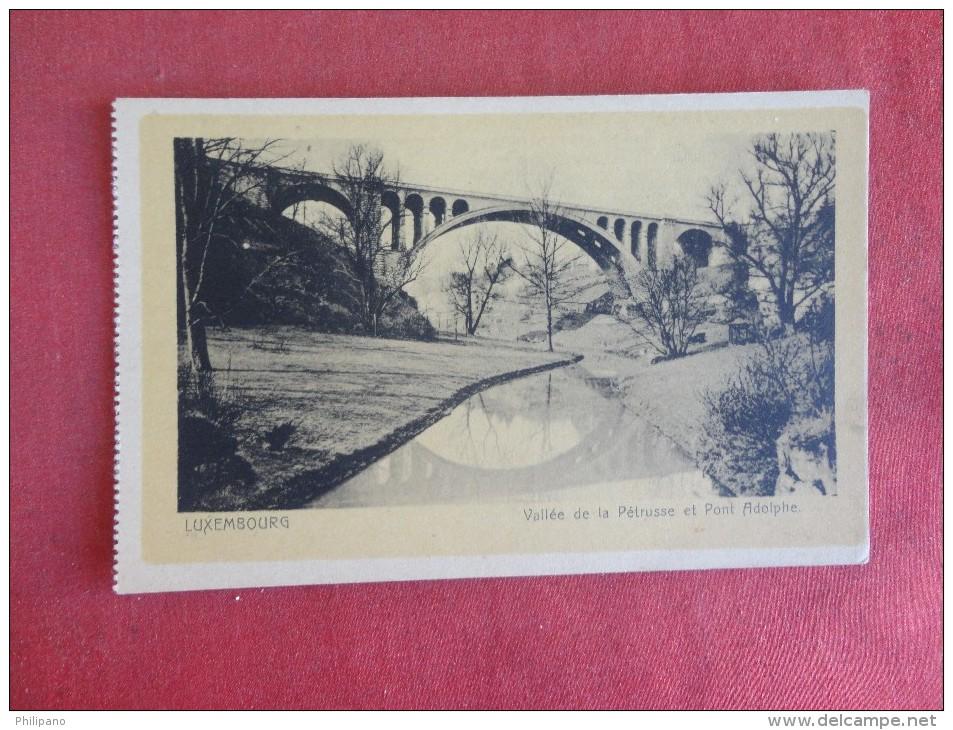 Luxembourg  Vallee De La Petrusse Et Pont Adolphe  Ref 1746 - Postkaarten