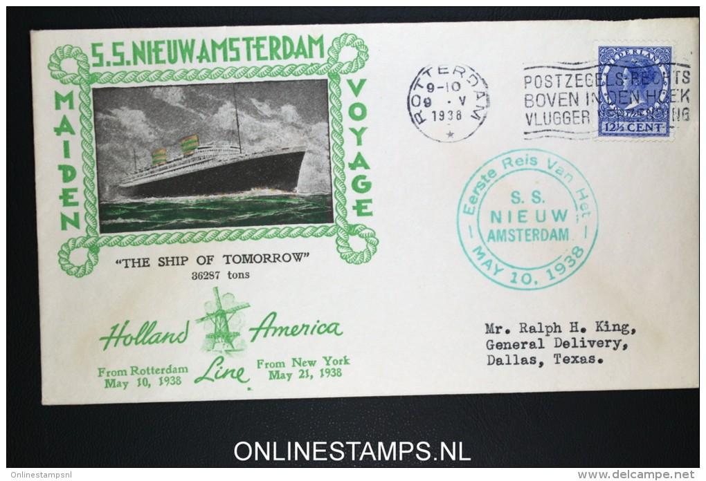 Netherlands: Maiden Voyage  S.S. Nieuw Amsterdam Holland America Line 1938 Rotterdam To Dallas With Card - Periode 1891-1948 (Wilhelmina)