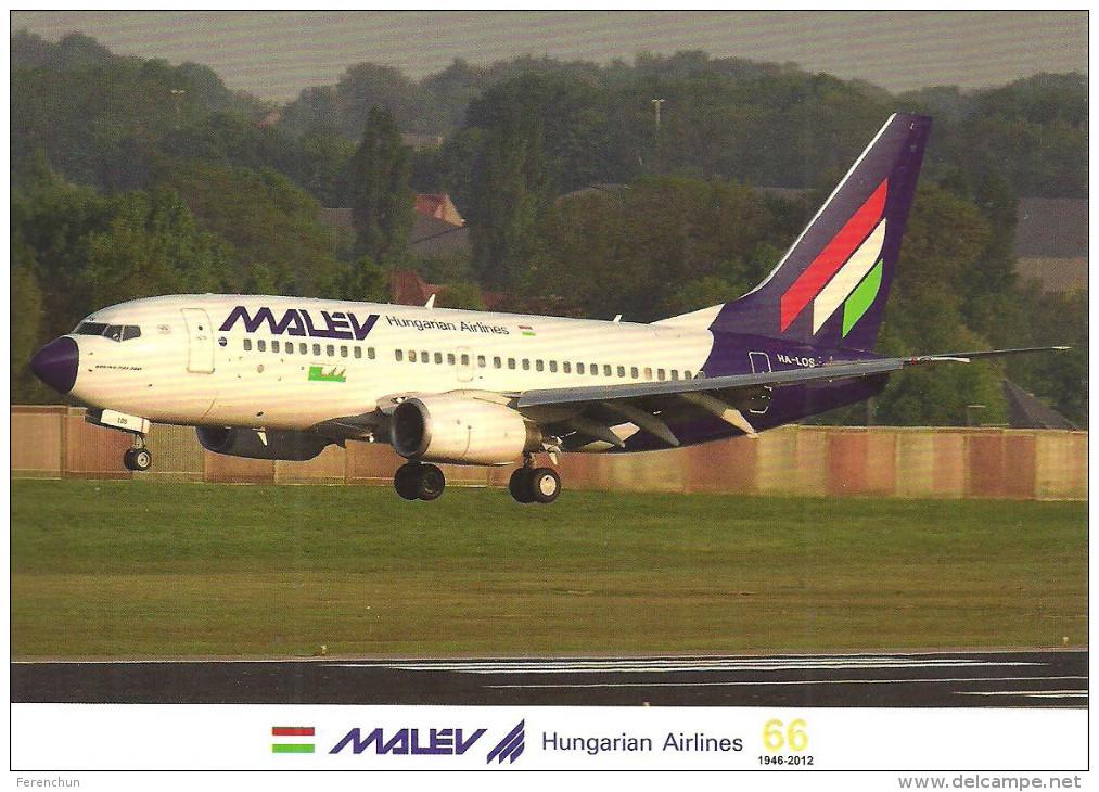 AIRPLANE AEROPLANE AIRCRAFT BOEING 737 * HUNGARIAN AIRLINES MALEV * ZAVENTEM BRUSSELS BELGIUM * Reg Volt 0154 * Hungary - 1946-....: Ere Moderne