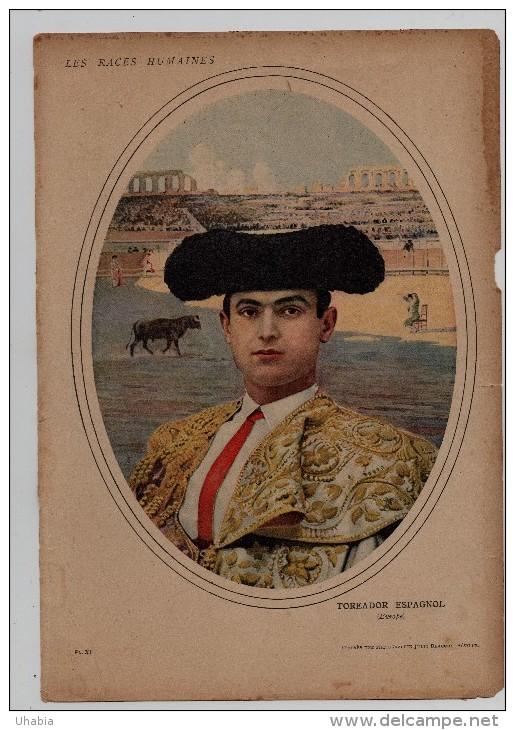 Toreador Espagnol. D´Aprés Une Photographie Julio Beauchy,Séville. - Corrida