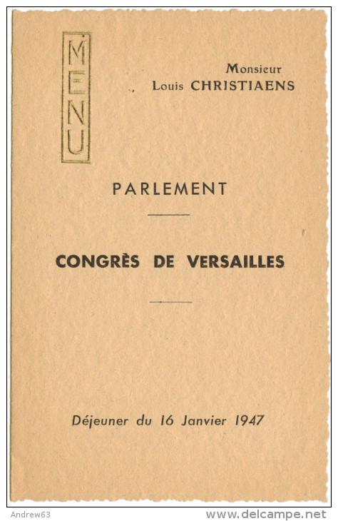FRANCIA - France - 1947 - Congrès De Versailles - Parlement - Louis Christiaens - Déjeuner Du 16 Janvier 1947 - Menus