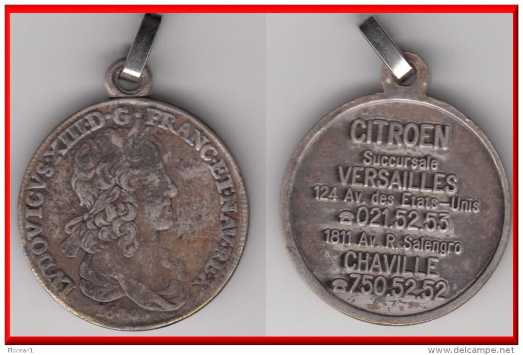 * MEDAILLE ISSUE D´UN PORTE-CLE - LOUIS XIII 1640 - LUDOVICUS XIII 1640 - CITROEN VERSAILLES - CHAVILLE * ACHAT IMMEDIAT - Porte-clefs