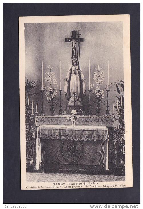 Peu Courante Nancy (54) - Hospice St Saint Julien - Oratoire De La Communauté - Autel Provenant De L'ancienne Chapelle - Nancy
