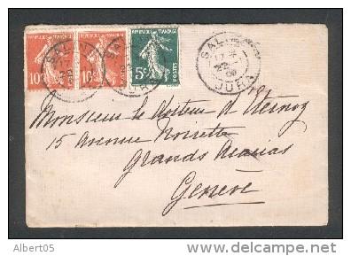 Lettre De Salins Pour Genève Du 22 Janvier 1909 - Cachet Acacias Genève Au Dos - Marcophilie (Lettres)