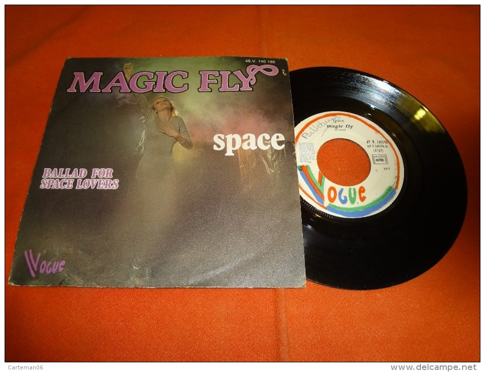 45 T - Space - Magic Fly - Ballad For Space Lovers - Caramia - Vogue - Disco, Pop