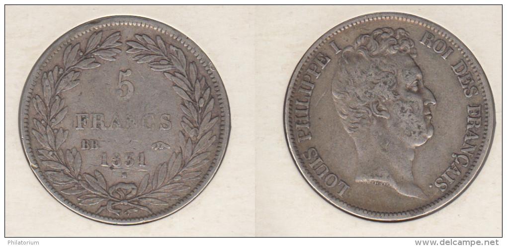 France  5 Francs 1831 BB Louis Philippe I  Tranche En Creux Tête Nue  1831BB - J. 5 Franchi