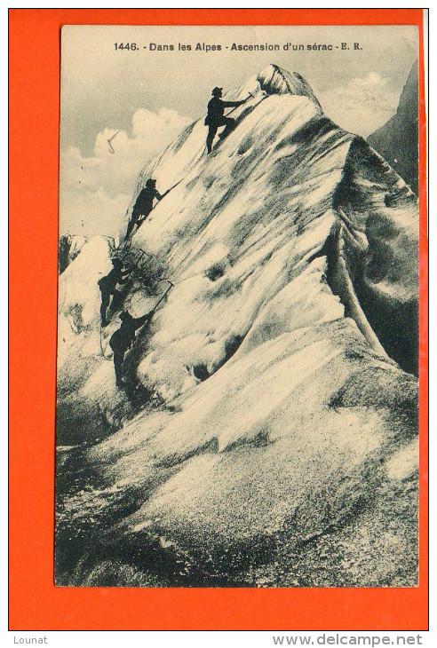 Sport  Alpinisme - Dans Les Alpes - Ascension D'un Sérac - Alpinisme