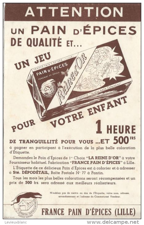 Buvard /Pain D'épice/Reine D'Or/France Pain D'Epices / LILLE/Nord/Vers 1950    BUV196 - Gingerbread